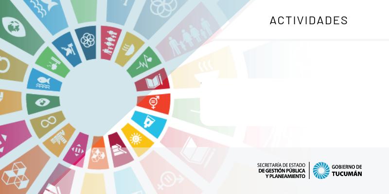 Objetivos de Desarrollo Sostenible Tucumán
