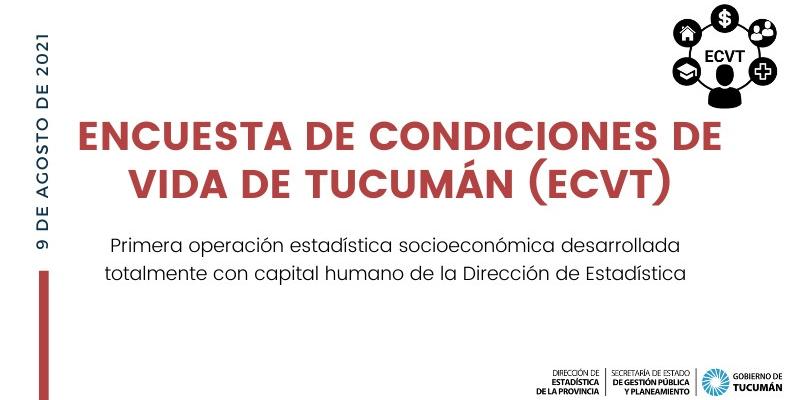 Encuesta de Condiciones de Vida de Tucumán (ECVT).